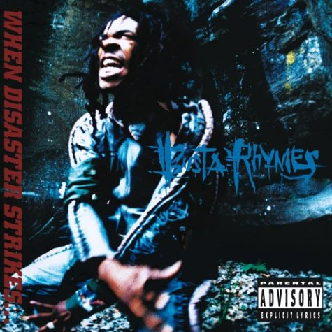 Busta Rhymes - When Disaster Strikes (1997)