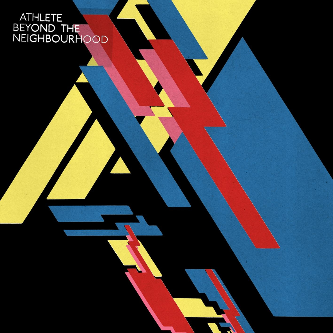 Athlete - Beyond The Neighbourhood (2007)