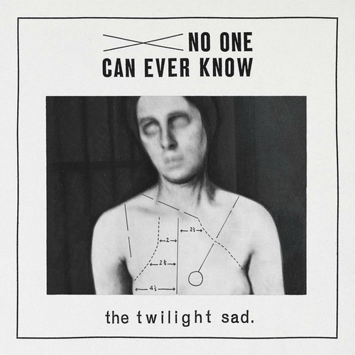 The Twilight Sad - No One Can Ever Know (2012)