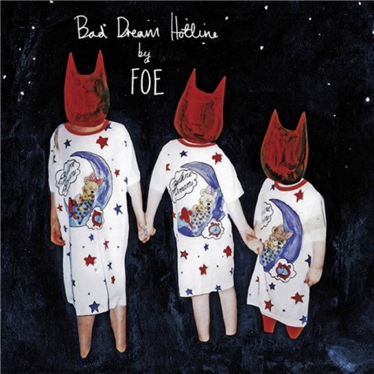 Foe - Bad Dream Hotline (2012)