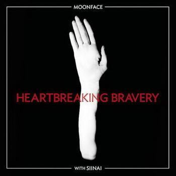 Moonface With Siinai - Heartbreaking Bravery (2012)