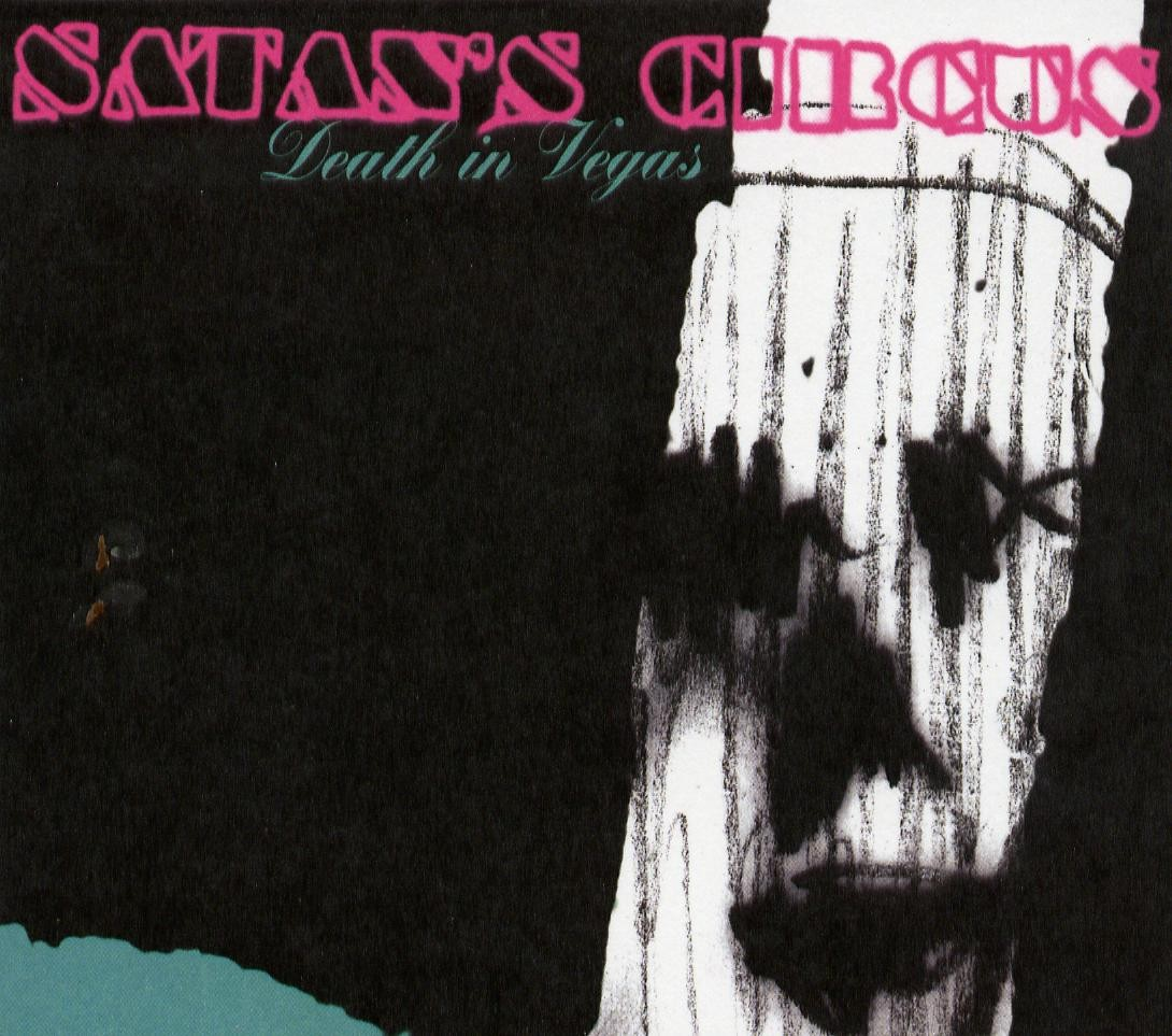 Death In Vegas - Satan's Circus  (2004)