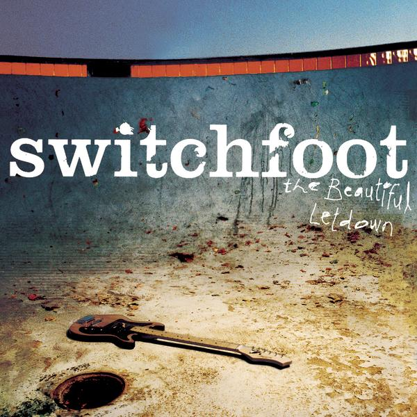 Switchfoot - The Beautiful Letdown (2003)