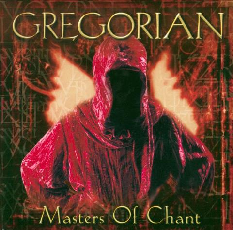 Gregorian - Masters Of Chant (1999)