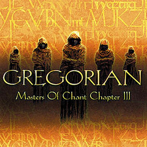 Gregorian - Master Of Chant - Chapter III (2002)