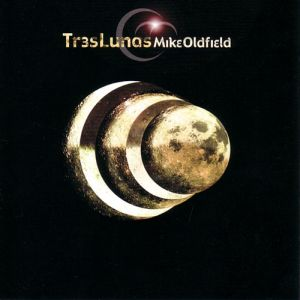 Mike Oldfield - Tr3s Lunas (2002)