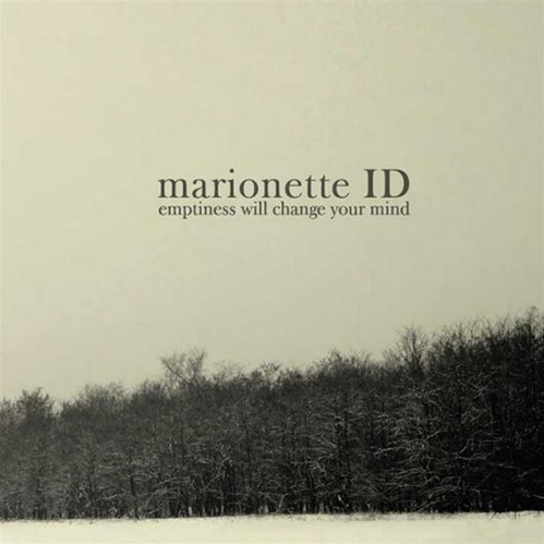 marionette ID - Emptiness Will Change Your Mind (2008)