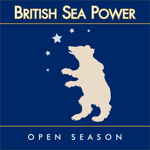 British Sea Power - Open Season (2005)