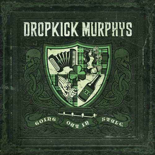 Dropkick Murphys - Going Out in Style (2011)
