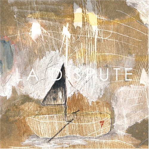 La Dispute - Somewhere At The Bottom Of The River Between Vega And Altair (2008)