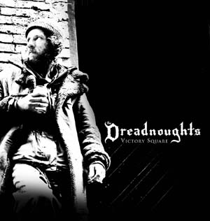 The Dreadnoughts - Victory Square (2009)