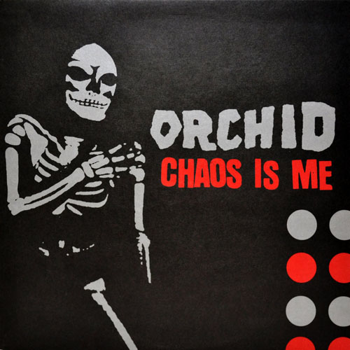 Orchid - Chaos Is Me (1999)