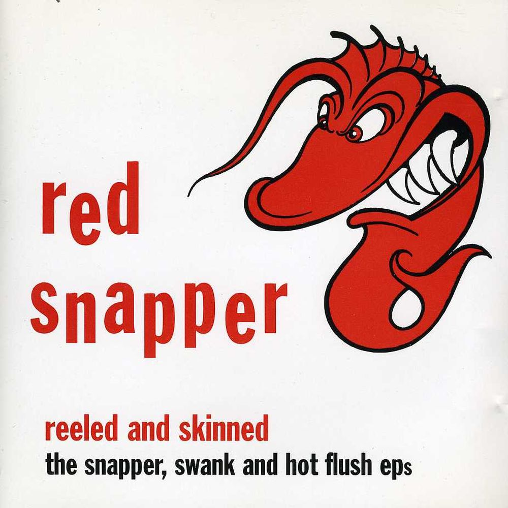 Red Snapper - Reeled And Skinned (1995)