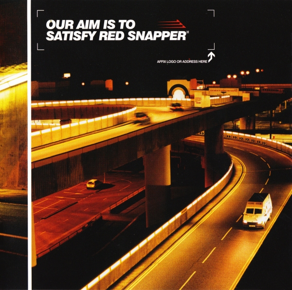 Red Snapper - Our Aim Is To Satisfy (2000)