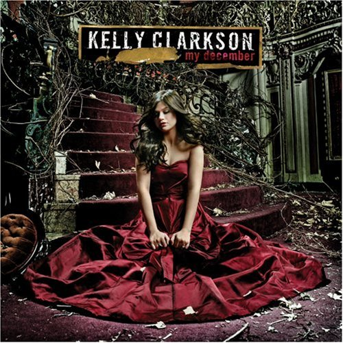 Kelly Clarkson - My December (2007)
