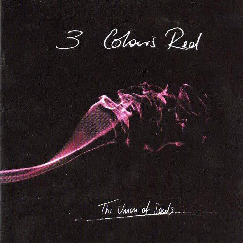 3 Colours Red - The Union Of Souls (2004)