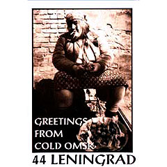 44 Leningrad - Greetings From Cold Omsk (1994)