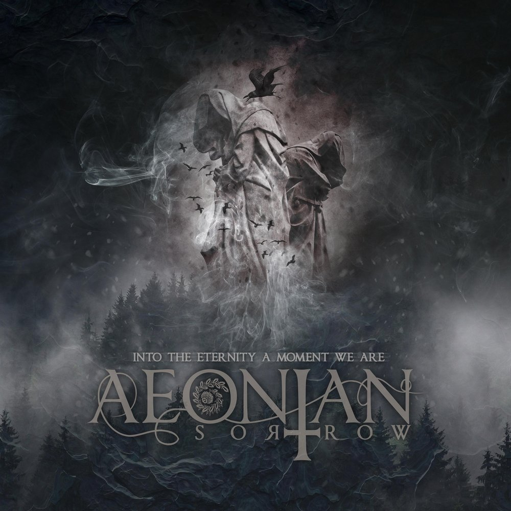 Aeonian Sorrow - Into The Eternity A Moment We Are (2018)