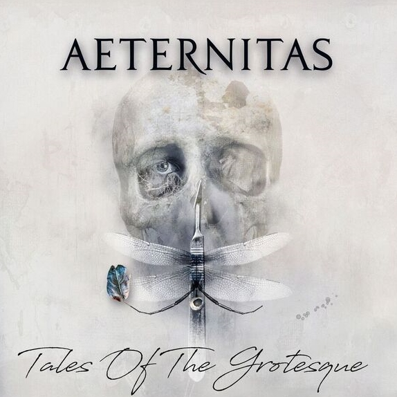 Aeternitas - Tales Of The Grotesque (2018)