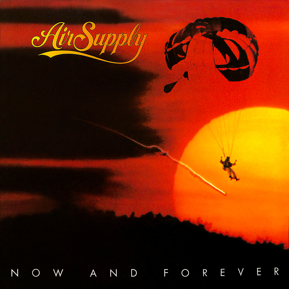 Air Supply - Now And Forever (1982)