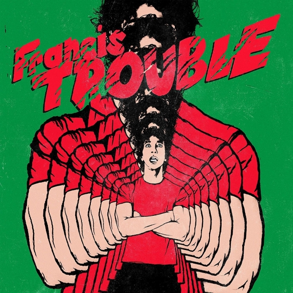 Albert Hammond Jr. - Francis Trouble (2018)