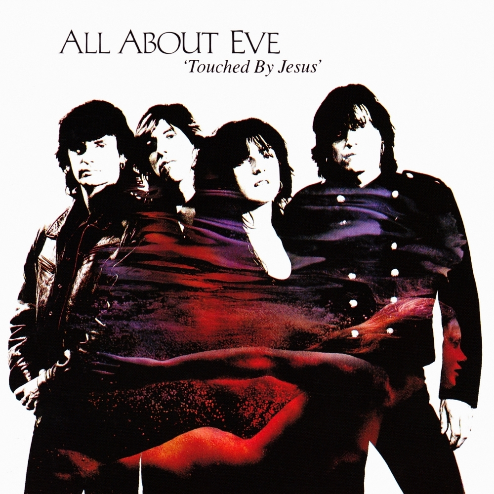All About Eve - Touched By Jesus (1991)