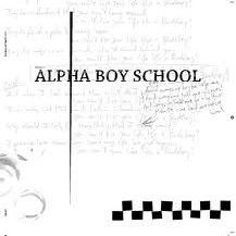 Alpha Boy School - Alpha Boy School (2005)