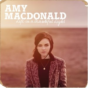 Amy Macdonald - Life In A Beautiful Light (2012)