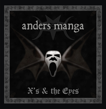 Anders Manga - X's & The Eyes (2008)