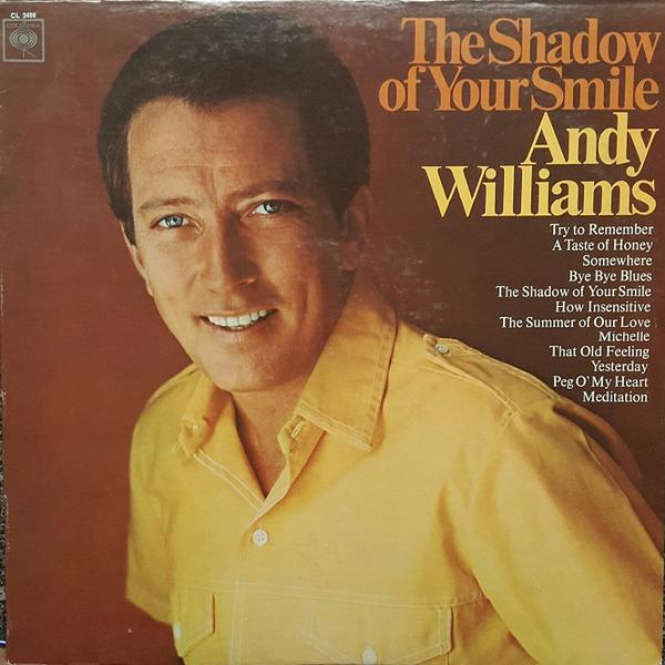 Andy Williams - The Shadow Of Your Smile (1966)