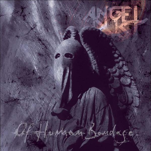 Angel Dust - Of Human Bondage (2002)