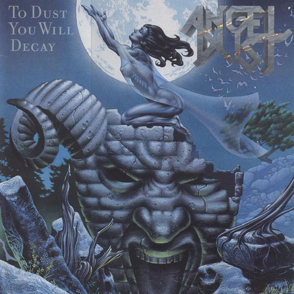 Angel Dust - To Dust You Will Decay (1988)