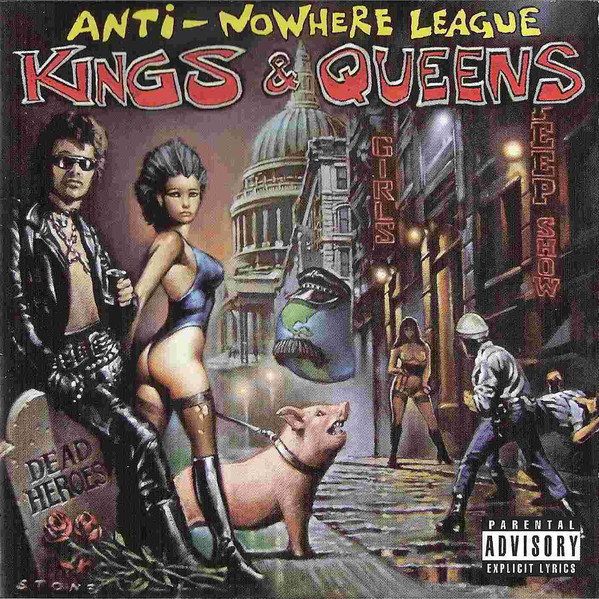Anti-Nowhere League - Kings & Queens (2005)