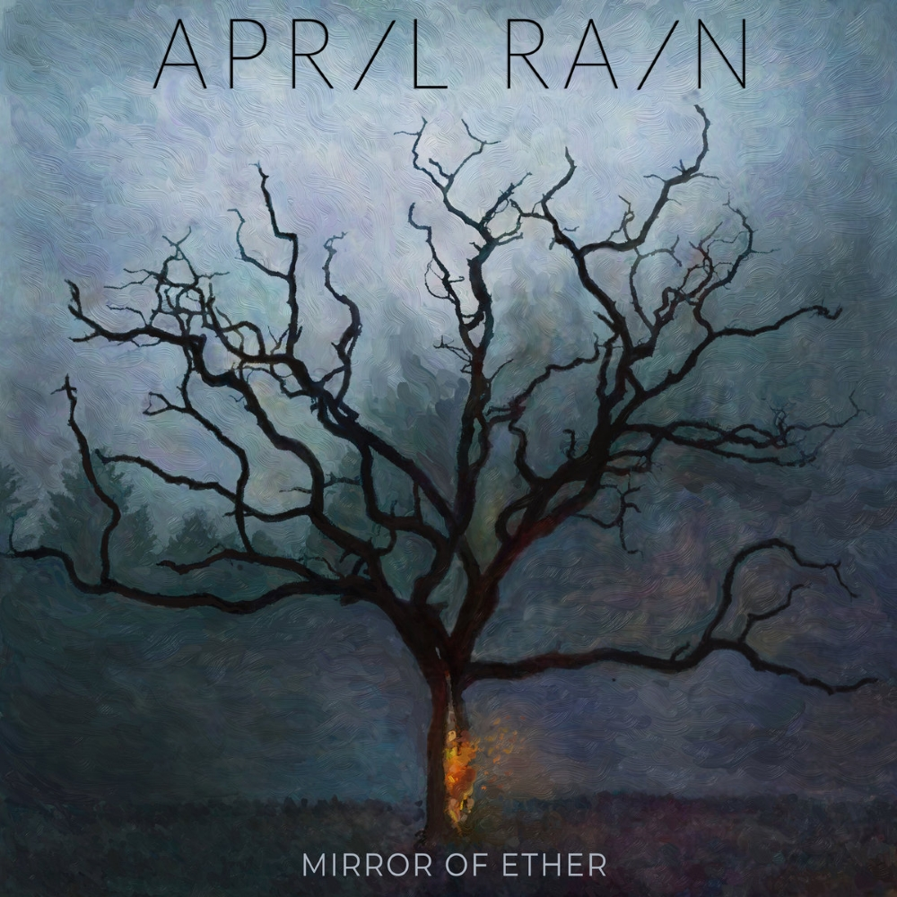 April Rain - Mirror Of Ether (2021)