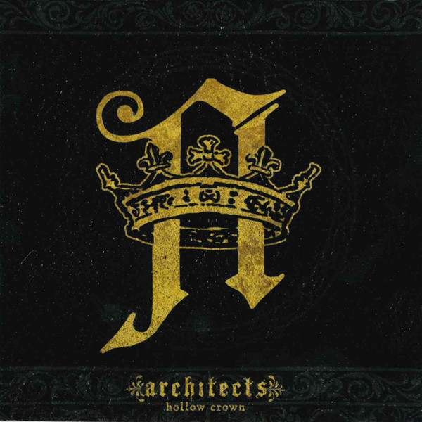 Architects - Hollow Crown (2009)