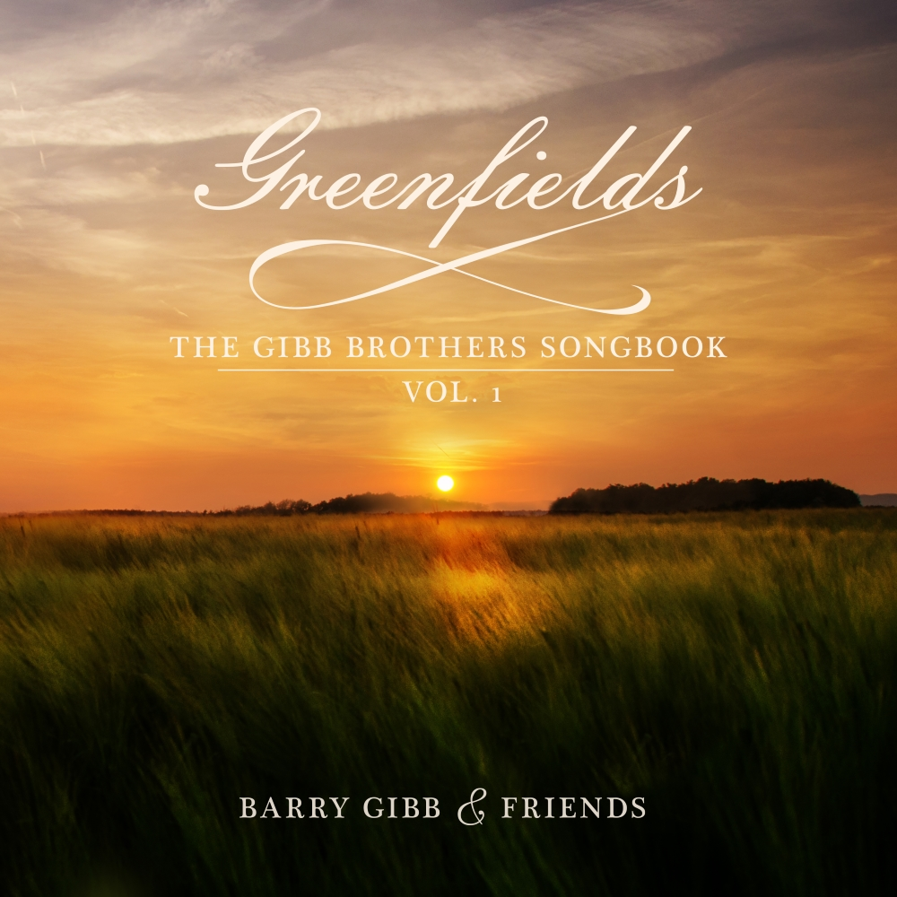 Barry Gibb - Greenfields (The Gibb Brothers' Songbook Vol. 1) (2021)
