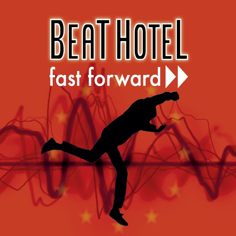 Beathotel - Fast Forward (2016)