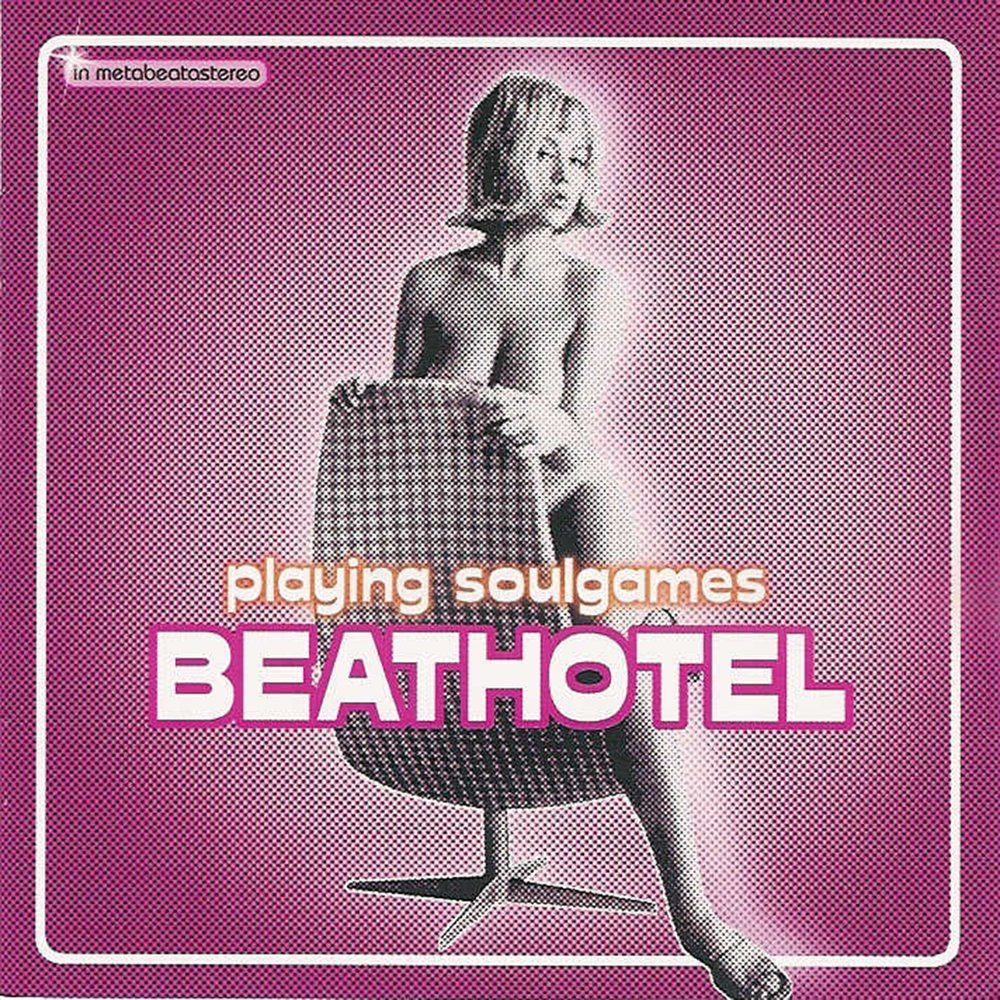 Beathotel - Playing Soulgames (2001)