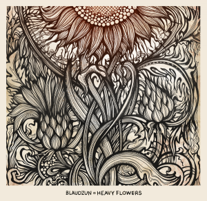 Blaudzun - Heavy Flowers (2012)