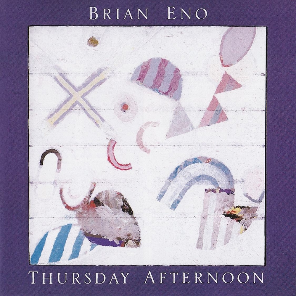 Brian Eno - Thursday Afternoon (1985)