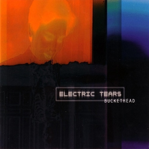 Buckethead - Electric Tears (2002)