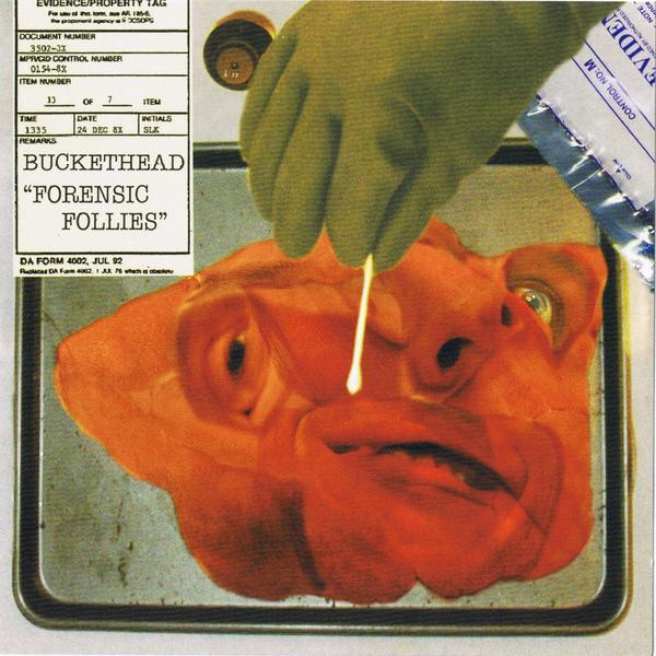 Buckethead - Forensic Follies (2009)