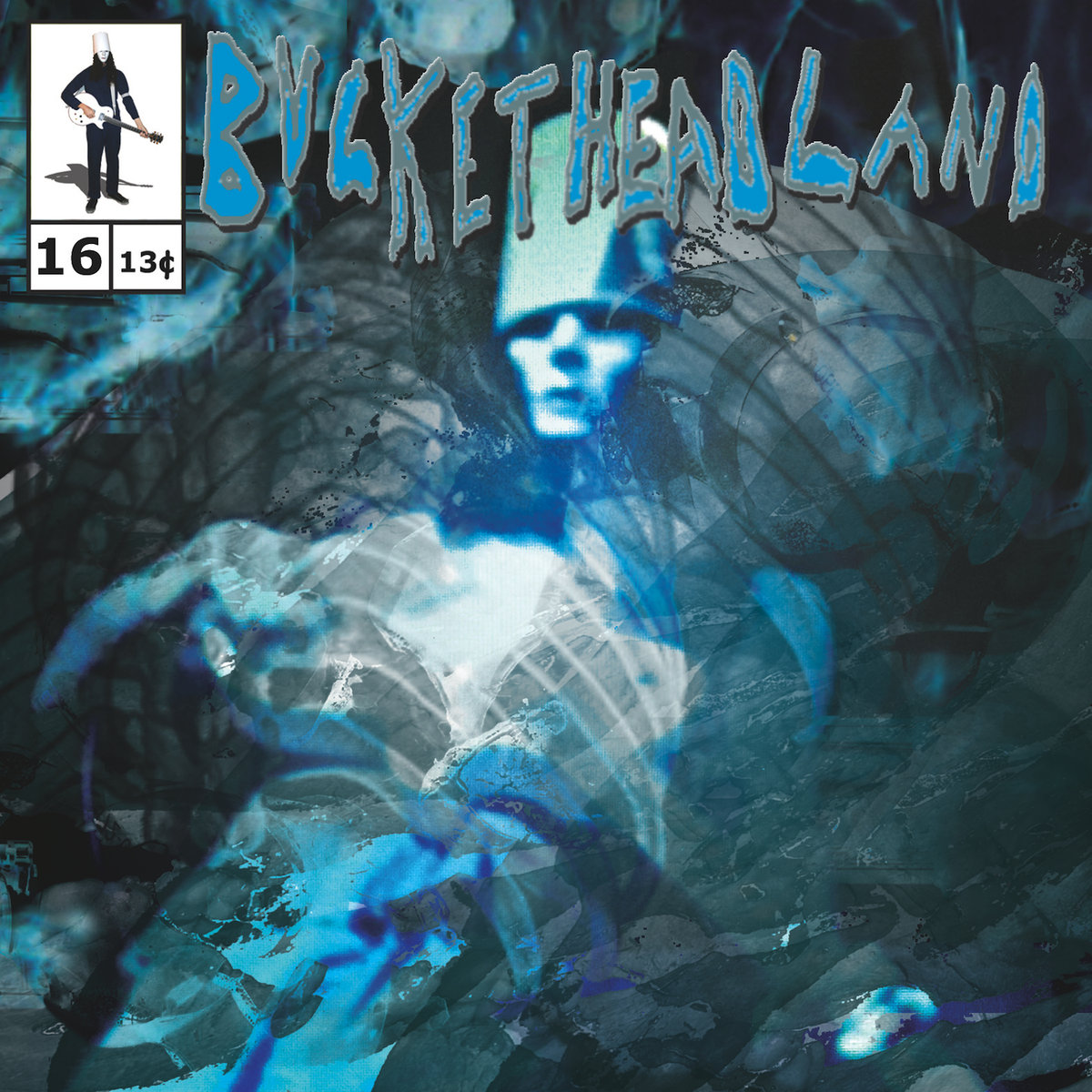 Buckethead - Pike 16: The Boiling Pond (2013)
