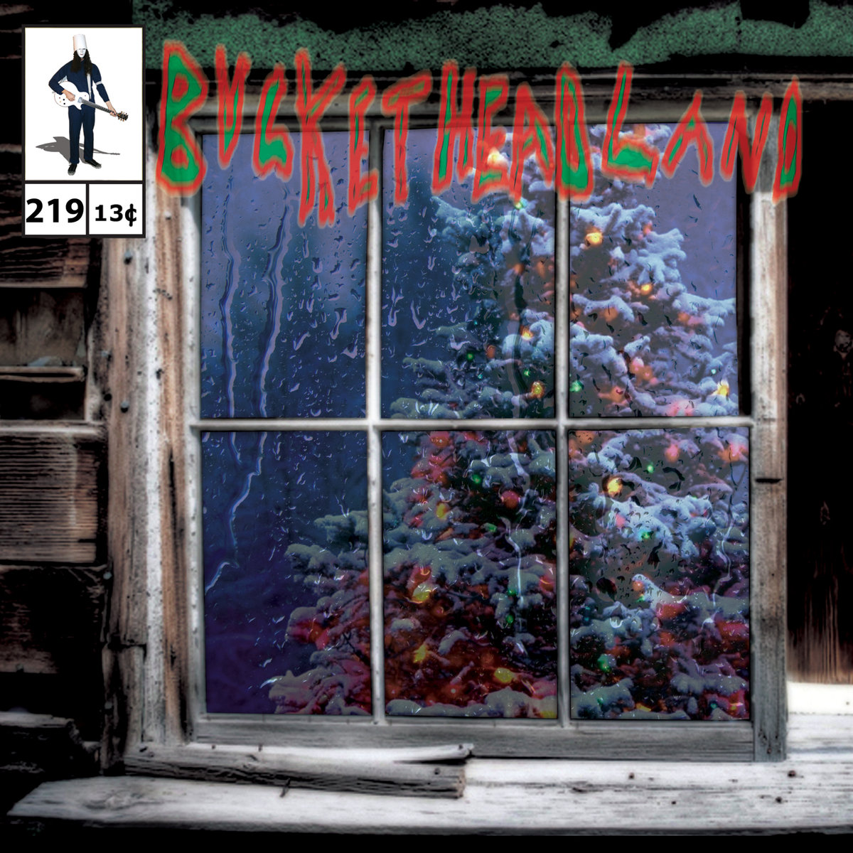 Buckethead - Pike 219: Rain Drops On Christmas (2015)