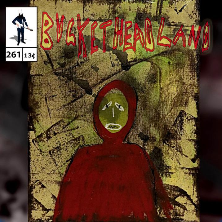 Buckethead - Pike 261: Portal To The Red Waterfall (2017)