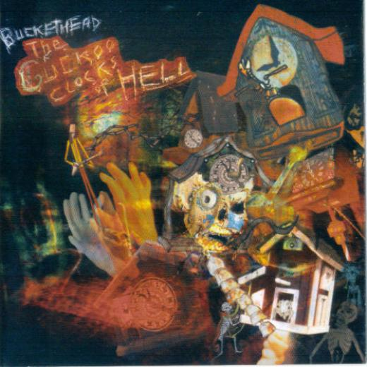 Buckethead - The Cuckoo Clocks Of Hell (2004)