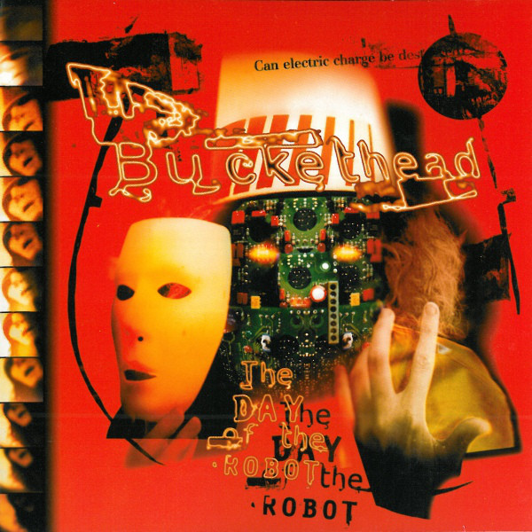Buckethead - The Day Of The Robot (1996)