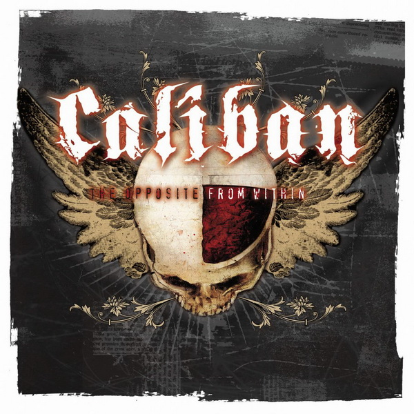 Caliban - The Opposite From Within (2004)