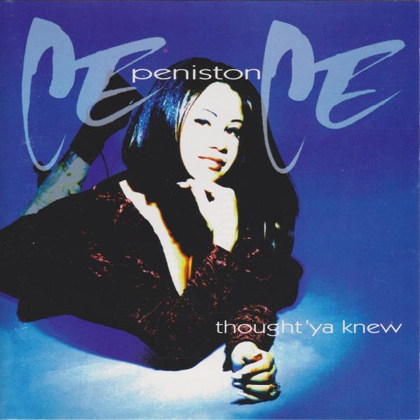 Ce Ce Peniston - Thought 'Ya Knew (1994)