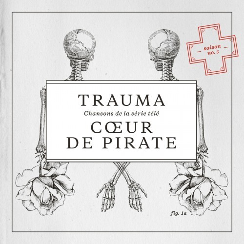 Coeur de Pirate - Trauma (2014)